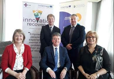 HSE attendees at the launch of the EU funded €7.6 million cross border Innovation Recovery project which will see three cross border recovery college networks set-up to support people with mental health difficulties. Standing (Back row/ l to r): Michael Ryan, Service Improvement Lead for Mental Health and Padraig O'Beirne, Area Director of Nursing. Seated (front row / l to r): Margaret Caulfield, Business Manager, John Meehan, Assistant National Director, Head of National Office for Suicide and Ger McCormack, Business Manager.