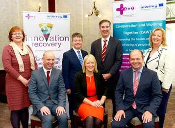 Pictured at the launch of the EU funded €7.6 million cross border Innovation Recovery project which will see three cross border recovery college networks set-up to support people with mental health difficulties. Back row (left to right) Bernie McCrory, Chief Officer, CAWT, John Meehan, Assistant National Director, Head of National Office for Suicide Prevention, HSE, Damien McCallion, National Director Emergency Management & Director General of CAWT and Edel O'Doherty, Deputy Chief Officer, CAWT. Seated (front row / left to right): Jim Daly TD, Minister for Mental Health and Older People, Dept of Health Ireland, Brenda Hegarty, Programme Manager, Special EU Programmes Body and Michael McBride, Chief Medical Officer, Department of Health Northern Ireland.